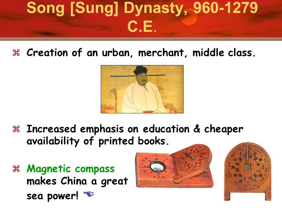 Song [Sung] Dynasty, 960-1279 C.E.